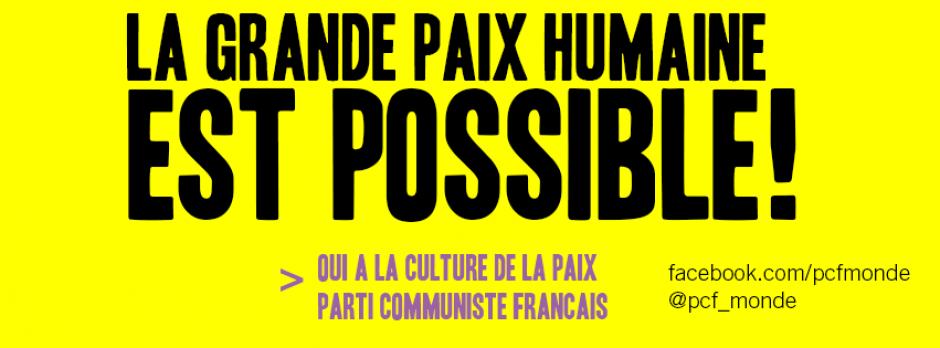 La grande paix humaine est possible!
