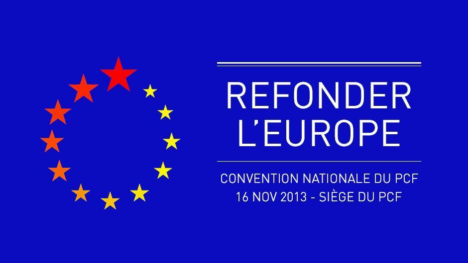 Convention nationale du PCF :  Pour un nouveau projet européen - Patrick Le Hyaric