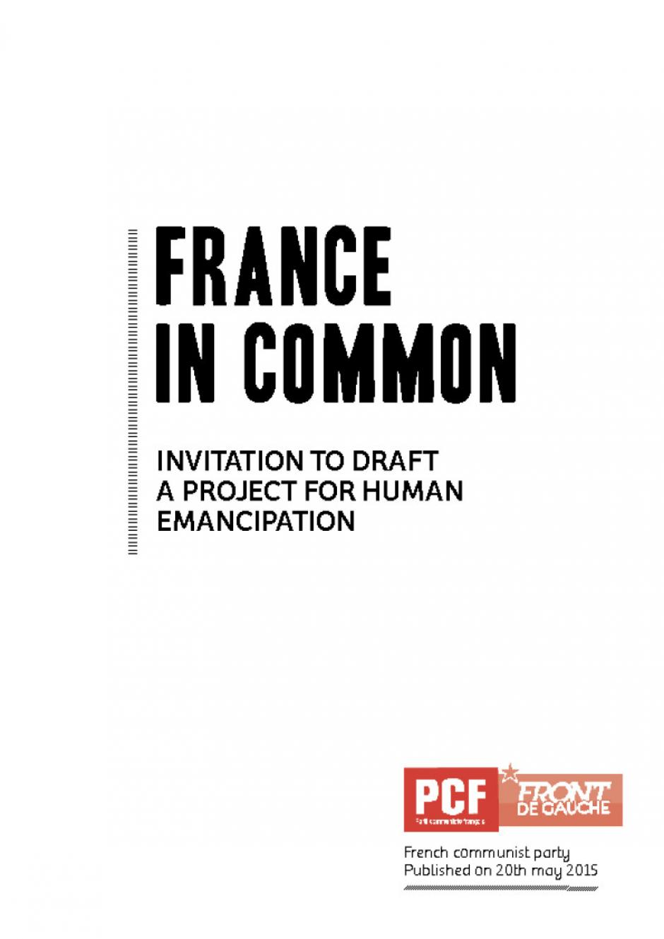 France in common : Invitation to draft a project for human emancipation