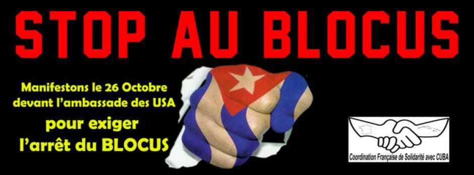 Il est temps de mettre fin à ce blocus cruel, arbitraire et injuste contre Cuba