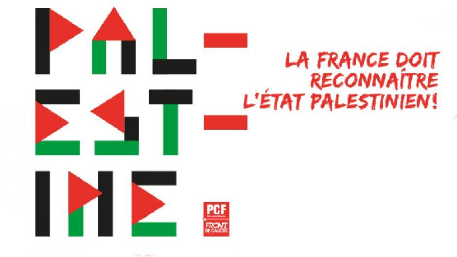 La France doit reconnaitre la Palestine ! Pétition #PCF