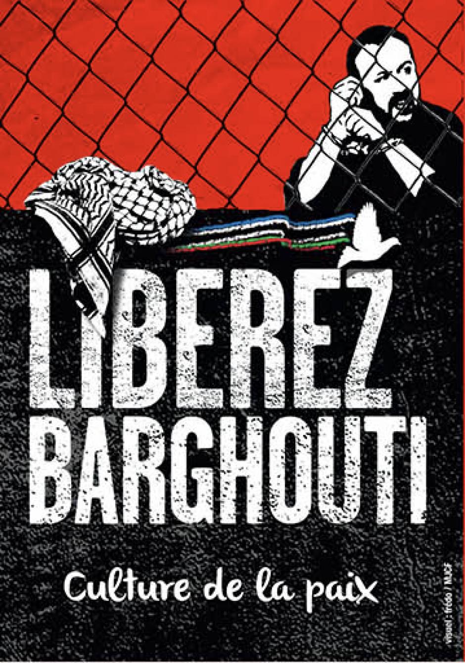 17 avril : SOIREE DE SOLIDARITE  POUR LA LIBERATION DE MARWAN BARGHOUTI  ET DES PRISONNIERS POLITIQUES PALESTINIENS