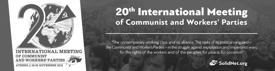 Appeal of the 20th International Meeting of Communist and Workers' Parties